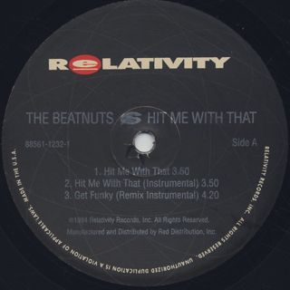 Beatnuts / Hit Me With That c/w Get Funky label