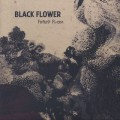 Black Flower / Future Flora