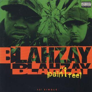 Blahzay Blahzay / Pain I Feel