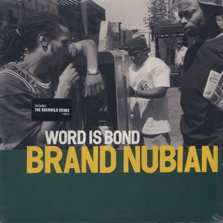 Brand Nubian / Word Is Bond front