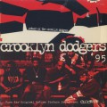 Crooklyn Dodgers '95 / Return Of The Crooklyn Dodgers
