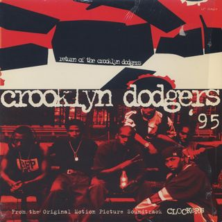 Crooklyn Dodgers '95 / Return Of The Crooklyn Dodgers