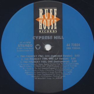 Cypress Hill / The Phuncky Feel One c/w How I Could Just Kill A Man label