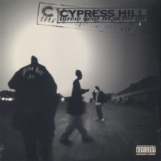 Cypress Hill / Throw Your Set In The Air front