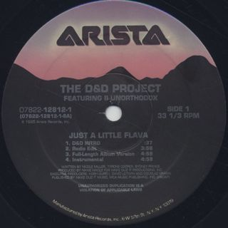 D&D Project Featuring II Unorthodox / Just A Little Flava label