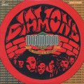 Diamond And The Psychotic Neurotics / What U Heard