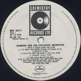 Diamond And The Psychotic Neurotics / What U Heard label