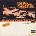Dove Shack / Summertime In The LBC-1