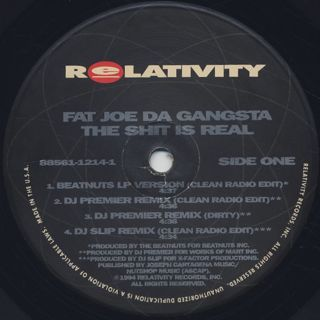 Fat Joe Da Gangsta / The Shit Is Real label