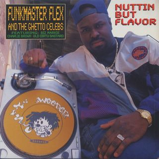 Funkmaster Flex & The Ghetto Celebs / Nuttin But Flavor front