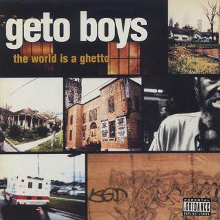 Geto Boys / The World Is A Ghetto