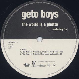 Geto Boys / The World Is A Ghetto label