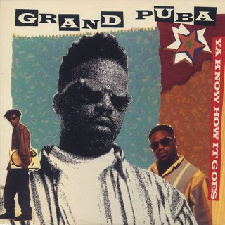Grand Puba / Ya Know How It Goes