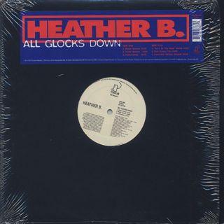 Heather B. / All Glocks Down