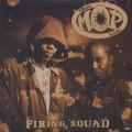 M.O.P. / Firing Squad