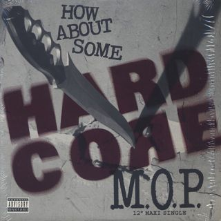 M.O.P. / How About Some Hardcore