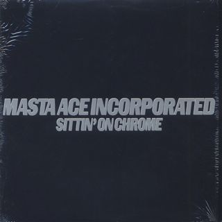 Masta Ace Incorporated / Sittin' On Chrome front