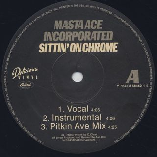Masta Ace Incorporated / Sittin' On Chrome label
