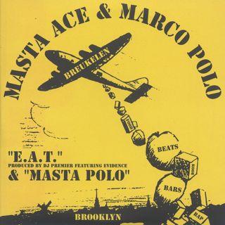 Masta Ace & Marco Polo / E.A.T.