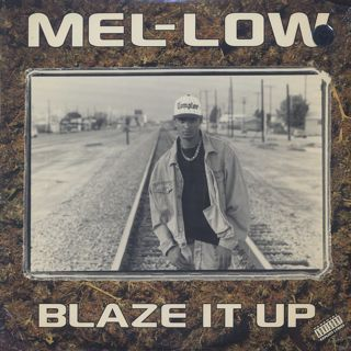 Mel-Low / Blaze It Up