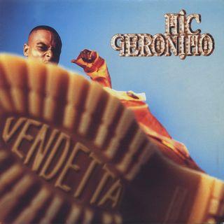 Mic Geronimo / Vendetta