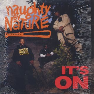 Naughty By Nature / It's On
