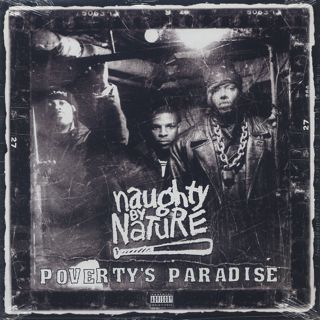 Naughty By Nature / Poverty's Paradise