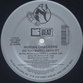 Nubian Crackers / Do You Wanna Hear It? back