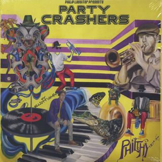 Philthy / Philip Lassiter Presents Party Crashers front