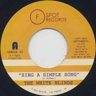 White Blinds / Sing A Simple Song