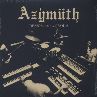 Azymuth / Demos (1973-75) Vol. 2
