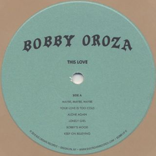 Bobby Oroza / This Love label