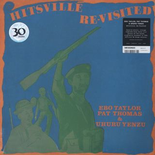 Ebo Taylor, Pat Thomas & Uhuru Yenzu / Hitsville Re-Visited
