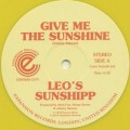 Leo's Sunshipp / Give Me The Sunshine