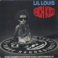 Lil Louis / French Kiss (The Complete Mix Collection E.P.)