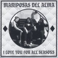 Mariposas Del Alma / I Love You For All Seasons