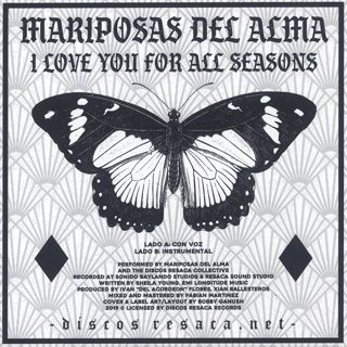 Mariposas Del Alma / I Love You For All Seasons back