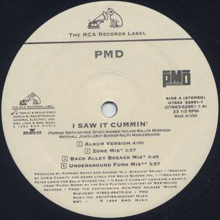 PMD / I Saw It Cummin' label
