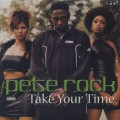 Pete Rock / Take Your Time
