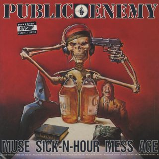 Public Enemy / Muse Sick-N-Hour Mess Age