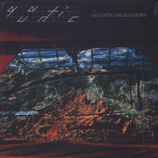 Quantic / Atlantic Oscillations