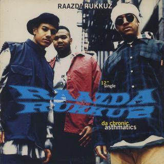 Raazda Rukkuz / Da Chronic Asthmatics