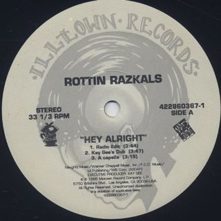 Rottin Razkals / Hey Alright label