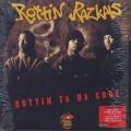 Rottin Razkals / Rottin Ta Da Core