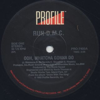 Run DMC / Ooh, Whatcha Gonna Do label