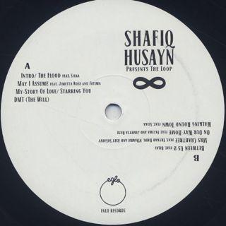 Shafiq Husayn / The Loop label