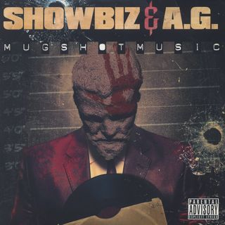 Showbiz & A.G. / Mugshot Music