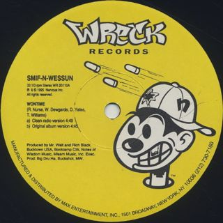 Smif-N-Wessun / Wontime c/w Stand Strong label