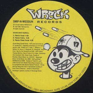 Smif-N-Wessun / Wrekonize c/w Sound Bwoy Bureill (Remixes) label