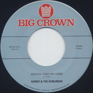 Sunny & The Sunliners / Should I Take you Home front